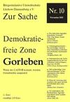 Demokratiefreie Zone Gorleben